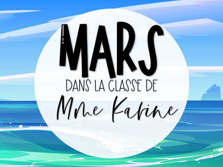 Mars chez Mme Karine