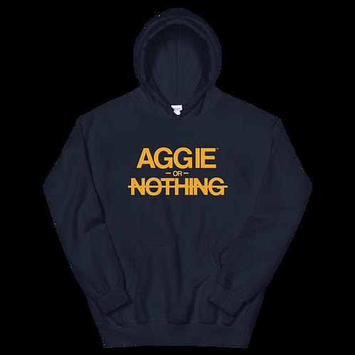 Aggie or Nothing Hoodie