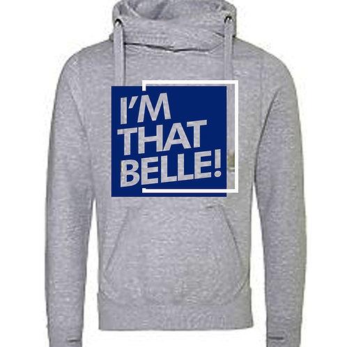 """I'm That Belle"" Cross Neck Hoodie"