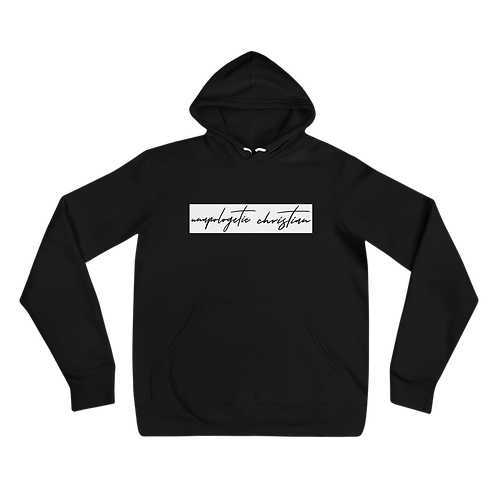 Unapologetic Christian Hoodie