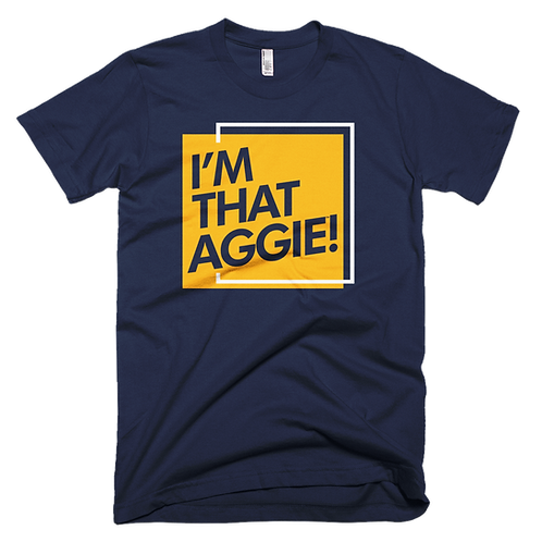 """I'm That Aggie"" Tee"