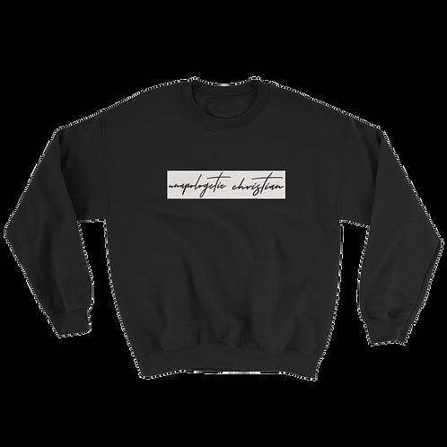 Unapologetic Christian Sweatshirt