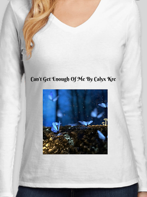 Can't Get Enough Of Me-Ain't Your Princess Tour Long Sleeve Shirt