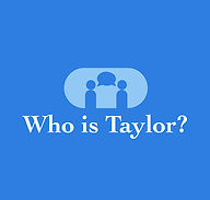Who is taylor.jpg