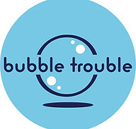 bubble trouble.jpg