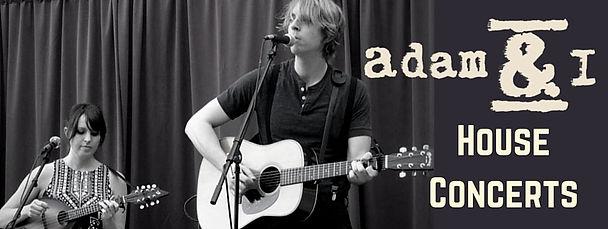 Adam & I House Concerts
