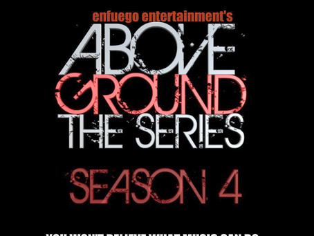Enfuego's web series, AboveGround is still on hold for now...we think.