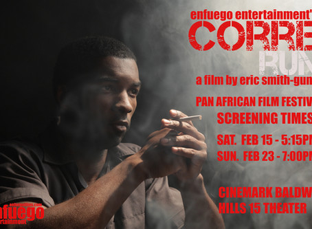 Corre (Run) makes it into The Pan African Film Fest...Finally!