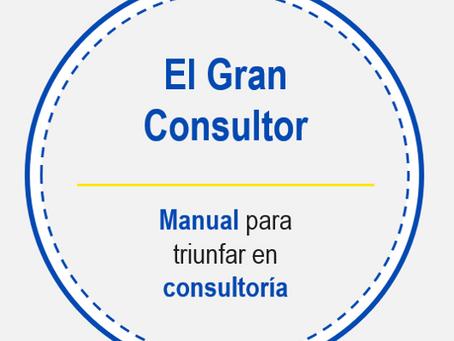 El Gran Consultor - Manual definitivo para triunfar en consultoría