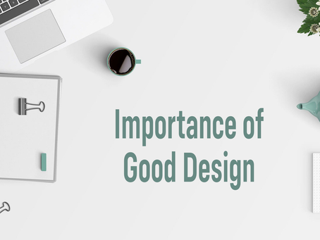 A Good Design is worth a 1000 words