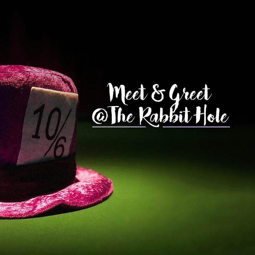 Meet Me @ The Rabbit Hole 12/06/20. SOLD OUT.