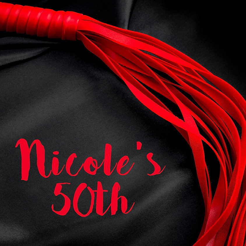 Kink Swingers Party for Nicole's 50th!