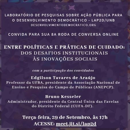 29/09 - 8a Roda de Conversa: Entre políticas e práticas de cuidado