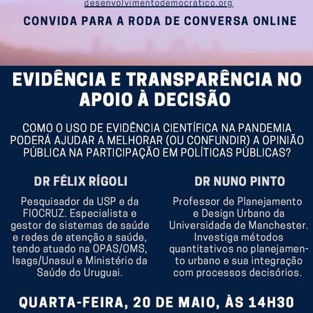 20/05 - 4a Roda de Conversa Online: Evidência e transparência no apoio à decisão