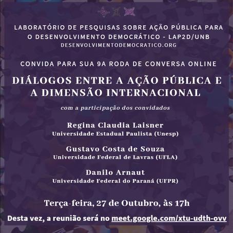 27/10 - 9a Roda de Conversa: Diálogos entre a ação pública e a dimensão internacional
