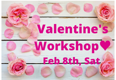 Valentine's Day Workshop