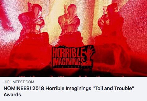 Horrible Imaginings Film Festival Nominees page