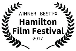 Alfred J Hemlock Winner - Best FX at Hamilton Film Festival 2017
