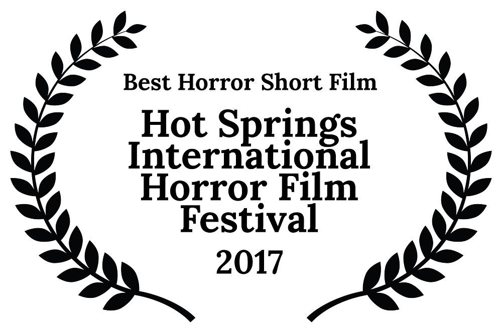 Best Horror Short FIlm Hot Springs International Horror Film Festival 2017 Laurel