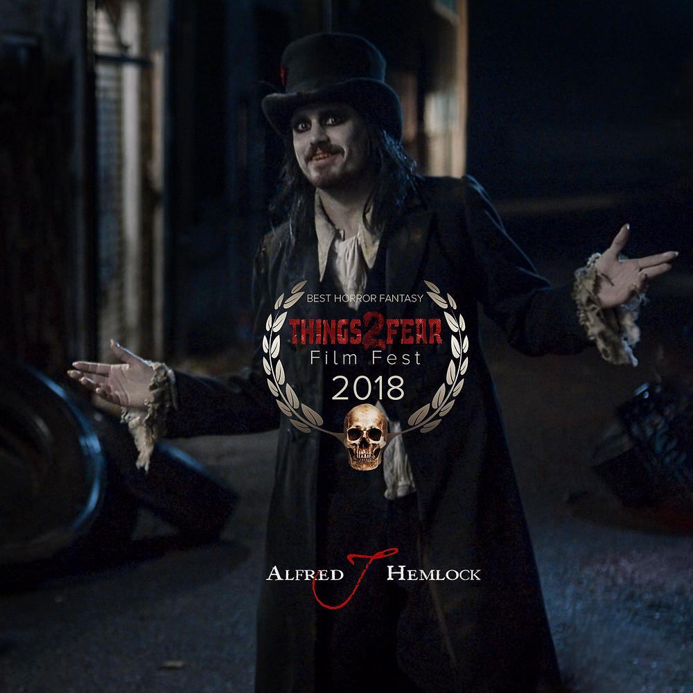 Alfred J Hemlock Wins Best Horror Fantasy at Things2Fear Film Fest 2018
