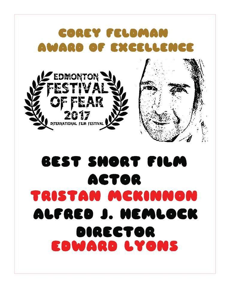 Corey Feldman Award of Excellence Best Short Film Actor Tristan Mckinnon Alfred J Hemlock