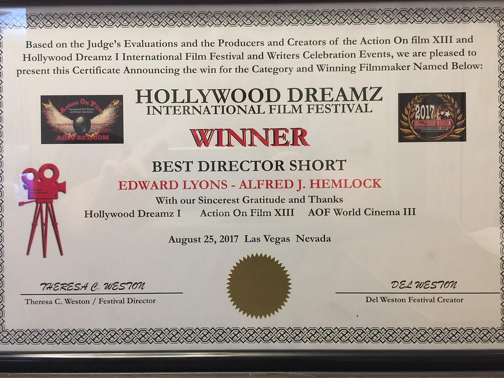 Winner Best Director Short Edward Lyons - Alfred J Hemlock Hollywood Dreamz International Film Festival
