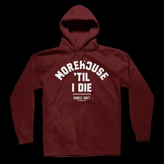 MOREHOUSE 'TIL I DIE