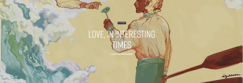 Love, In Interesting Times - Joss Arnott