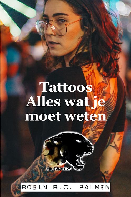 Tattoos, Alles wat je moet weten