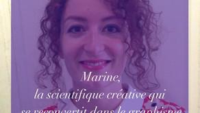 Marine, la scientifique créative qui se reconvertit dans le graphisme