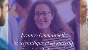 France-Emmanuelle, la scientifique et sa start-up inspirée de la nature