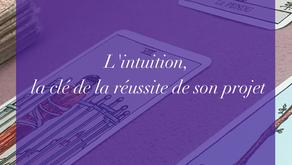 L'intuition, la clé de la réussite de son projet