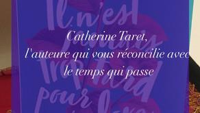 Catherine Taret, l'auteure qui vous réconcilie avec le temps qui passe