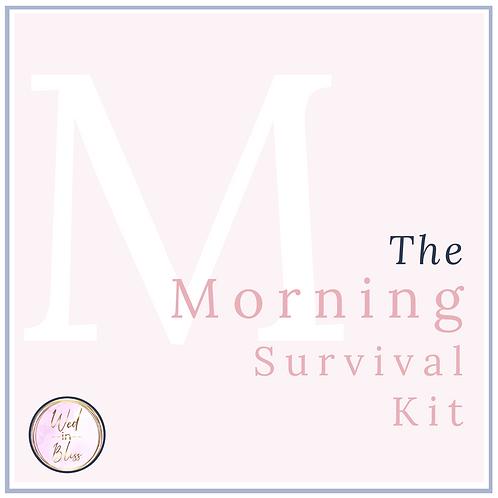 The Morning Survival Kit
