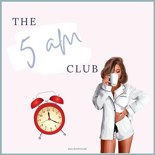 The 5 am Club Challenge!