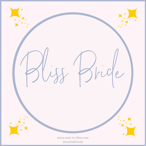 Bliss Bride [PAYMENT PLAN}