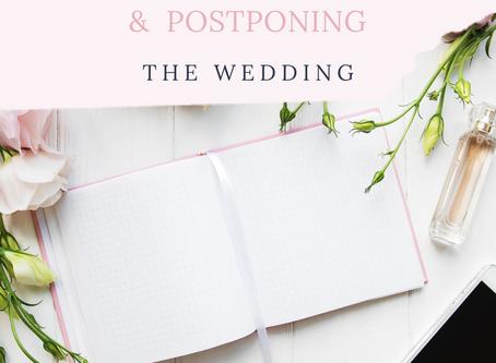 The 6 Step Guide to Postponing the Wedding! Coronavirus: The global pandemic...