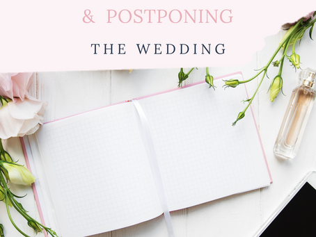 The 6 Step Guide to Postponing the Wedding! Coronavirus: The global pandemic...