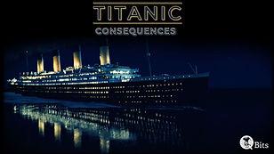 067 - TITANIC CONSEQUENCES.JPG
