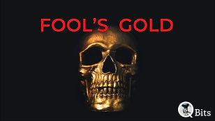 Fools Gold.jpg