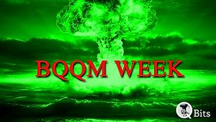 Bqqm Week.png