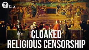 441 - CLOAKED RELIGIOUS CENSORSHIP.jpg