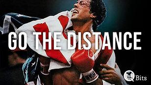 421 - GO THE DISTANCE.jpg