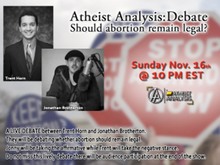 Live Debate Sunday! Should Abortion Be Legal with Trent Horn & Jonathan Brotherton