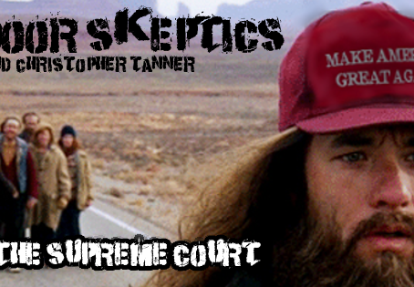 Cellar Door Skeptics 135: The Darkest Timeline – This week in American Politics