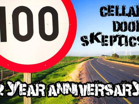 Cellar Door Skeptics 100: Our 2 Year Anniversary