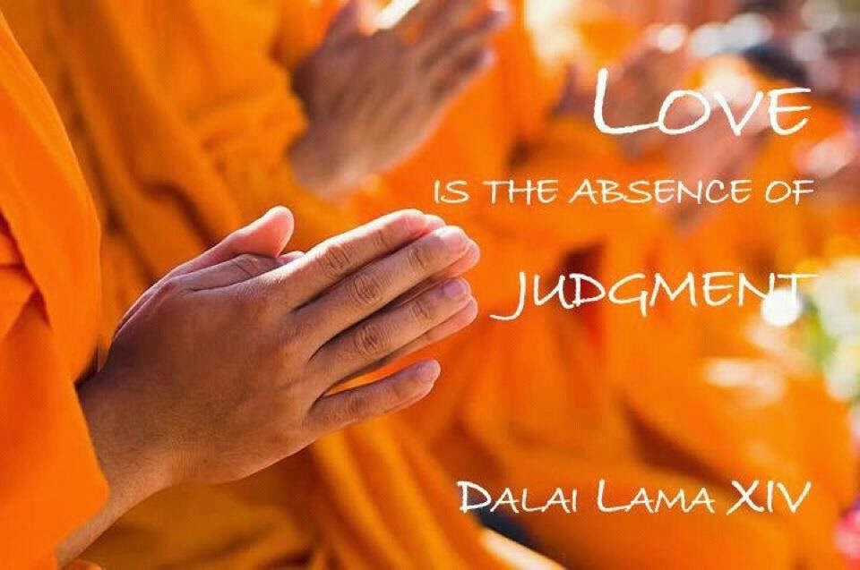 Love is the absence of judgement.jpg
