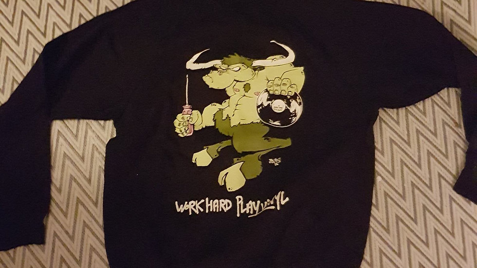 Work Hard Play Vinyl Sweatshirts