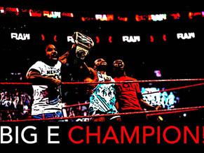 BIG E | WWE CHAMPION!