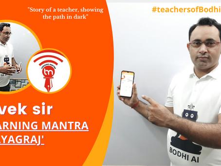 Vivek Kumar Mishra, Story of a teacher, showing the path in dark